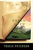To Dream Anew (Heirs of Montana Book #3): Volume 3