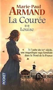 """Afficher """"La Courée n° 2<br /> Louise"""""""