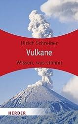 Vulkane: Wissen, was stimmt (HERDER spektrum)