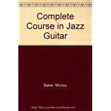 Complete Course in Jazz Guitar