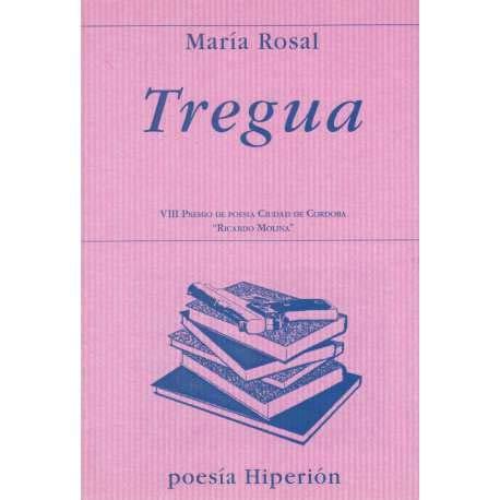 Tregua (Poesía Hiperión) por María Rosal