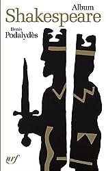 Album Shakespeare: Iconographie commentée - Edition spéciale