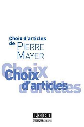 Choix d'articles de Pierre Mayer par Pierre Mayer
