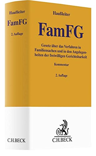 FamFG: Gesetz über das Verfahren in Familiensachen und in den Angelegenheiten der freiwilligen Gerichtsbarkeit (Gelbe Erläuterungsbücher)