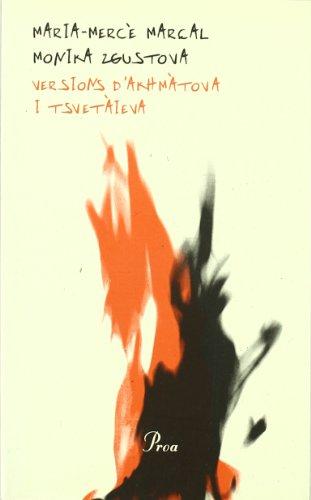 Versions d'Akhmàtova i Tsvetàieva.: Com en la nit les flames (ÓSSA MENOR SÈRIE GRAN)