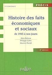 Histoire des faits économiques et sociaux de 1945 à nos jours : Edition 2006