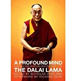 [(A Profound Mind: Cultivating Wisdom in Everyday Life)] [Author: H H The Dalai Lama] published on (September, 2011)