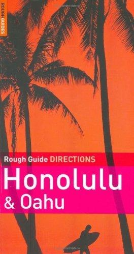 Rough Guide DIRECTIONS to Honolulu & Oahu by Greg Ward (2007-09-17)