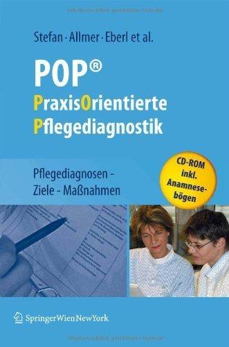 POP - PraxisOrientierte Pflegediagnostik - Pflegediagnosen - Ziele - Maßnahmen von Stefan. Harald (2009) Gebundene Ausgabe