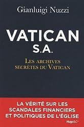 Vatican S.A : Les archives secrètes du Vatican