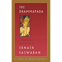 The Dhammapada (Classics of Indian Spirituality)