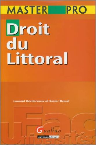 Droit du Littoral par Laurent Bordereaux