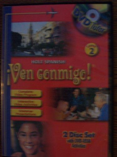 Íven Conmigo! Level 2 Grade 8 Dvd Tutor: Holt Íven Conmigo! (Spanish 2003)