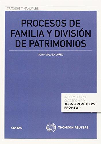 Procesos de familia y división de patrimonios por Sonia Calaza López