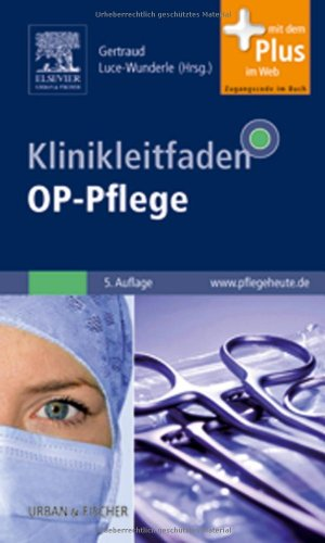 Klinikleitfaden OP-Pflege: mit www.pflegeheute.de-Zugang