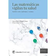 Las matemáticas vigilan tu salud: Modelos sobre epidemias y vacunas (El Café Cajal nº 2)
