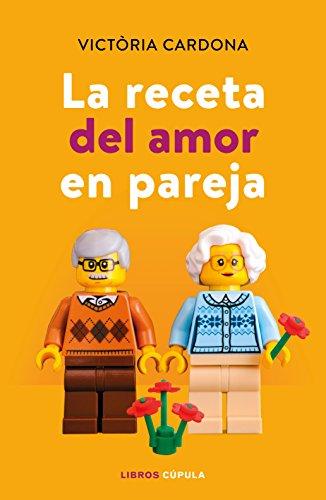 La receta del amor en pareja (Otros) por Victòria Cardona