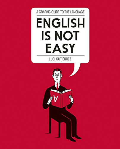 English is Not Easy: A Guide to the Language by Luci Gutierrez (4-Jun-2015) Paperback