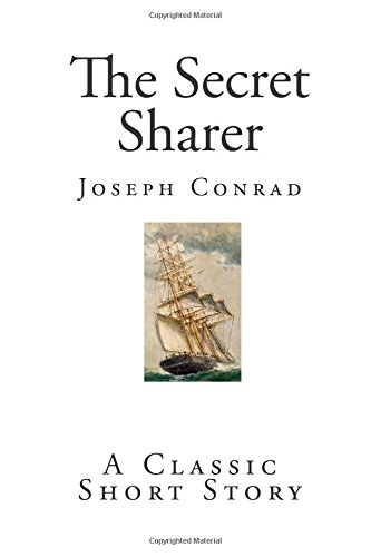 The Secret Sharer: A Classic Short Story (Top 100 Classic Short Stories)