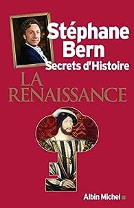 Secrets d'Histoire - la Renaissance par Stéphane Bern