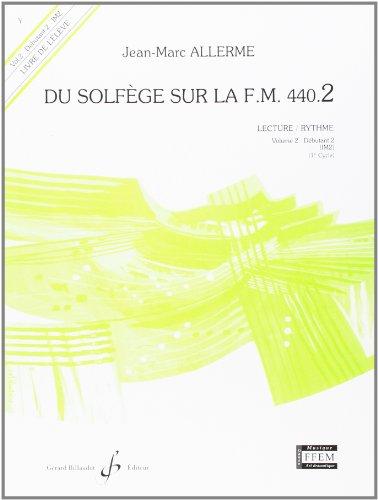 Du solfège sur la F.M. 440.2 : Lecture ...