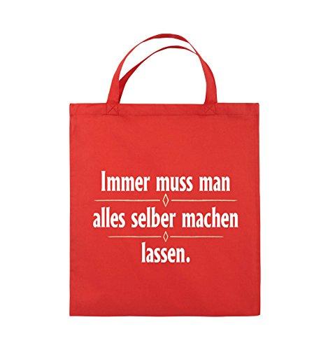 Comedy Bags - Immer muss man alles selber machen lassen. - Jutebeutel - kurze Henkel - 38x42cm - Farbe: Schwarz / Weiss-Neongrün Rot / Weiss-Beige