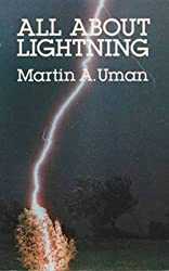 All About Lightning by Martin A. Uman (1987-01-01)