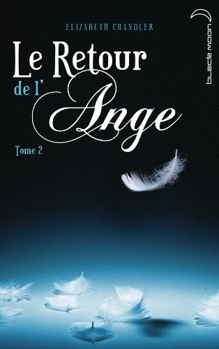 Le Retour de l'ange - Tome 2 - La Poursuite