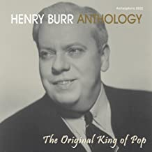 Anthology: The Original King of Pop by Henry Burr (2005-08-30)