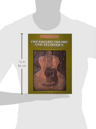 Fretboard Theory and Technique (New Age Guitar Books)