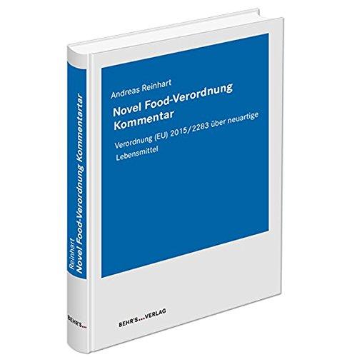 Novel Food-Verordnung Kommentar: Veordnung (EU) 2015/2283 über neuartige Lebensmittel