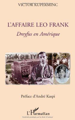 L'affaire Léo Frank, Dreyfus en Amérique par Victor Kuperminc