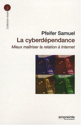 La Cyberdependance