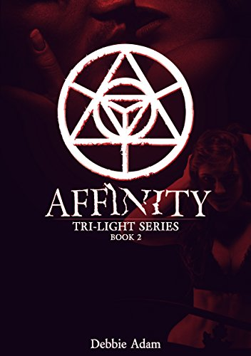 ebook: Affinity (Tri-Light Series Book 2) (B00S1TCAEG)