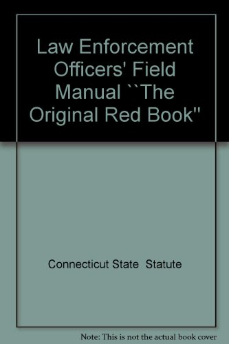 Ct Law Enforcement Officer's Field Manual Red Book