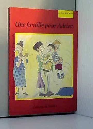 Avec des mots : Une famille pour Adrien