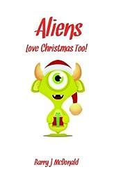 Aliens Love Christmas Too (English Edition)