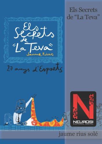 """Els Secrets de """"La Teva"""" (Catalan Edition)"""