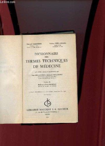 Dictionnaire des termes techniques de medecine