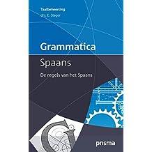 Grammatica Spaans: de regels van het Spaans (Prisma Taalbeheersing)