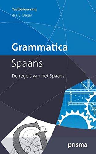 Grammatica Spaans (Prisma Taalbeheersing) (Dutch Edition)