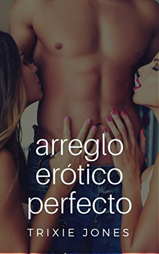 arreglo-erotico-perfecto-english-edition