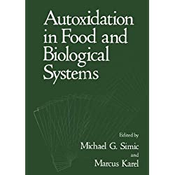 Autoxidation in Food and Biological Systems
