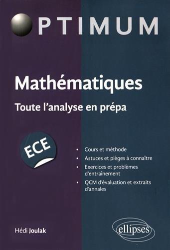Mathématiques Toute l'Analyse en Prépa ECE par Hédi Joulak