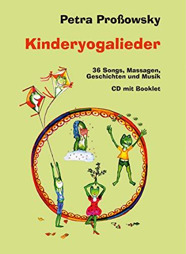 Kinderyogalieder - 36 Songs, Massagen, Geschichten und Musik