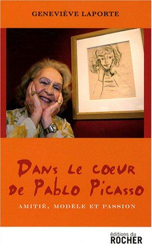 Dans le coeur de Pablo Picasso : Amitié...