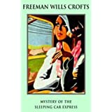 Mystery of the Sleeping Car Express and other stories by Freeman Wills Crofts (2000-10-16)