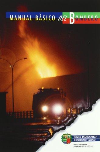 (1) manual basico del bombero (3ª edic.) (Herrizaingo Saila-Dep.Inte)