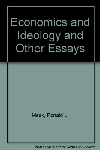 Economics and Ideology and Other Essays
