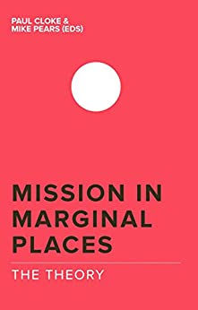 Mission in Marginal Places: The Theory by [Cloke, Paul]